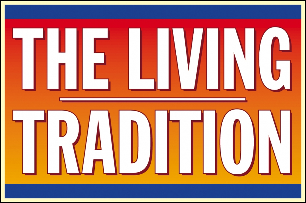 The Living Tradition Magazine